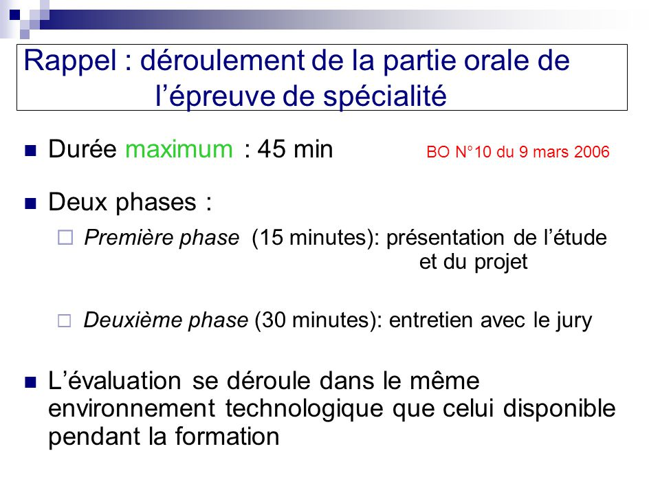 Rappel : déroulement de la partie orale de l'épreuve de spécialité