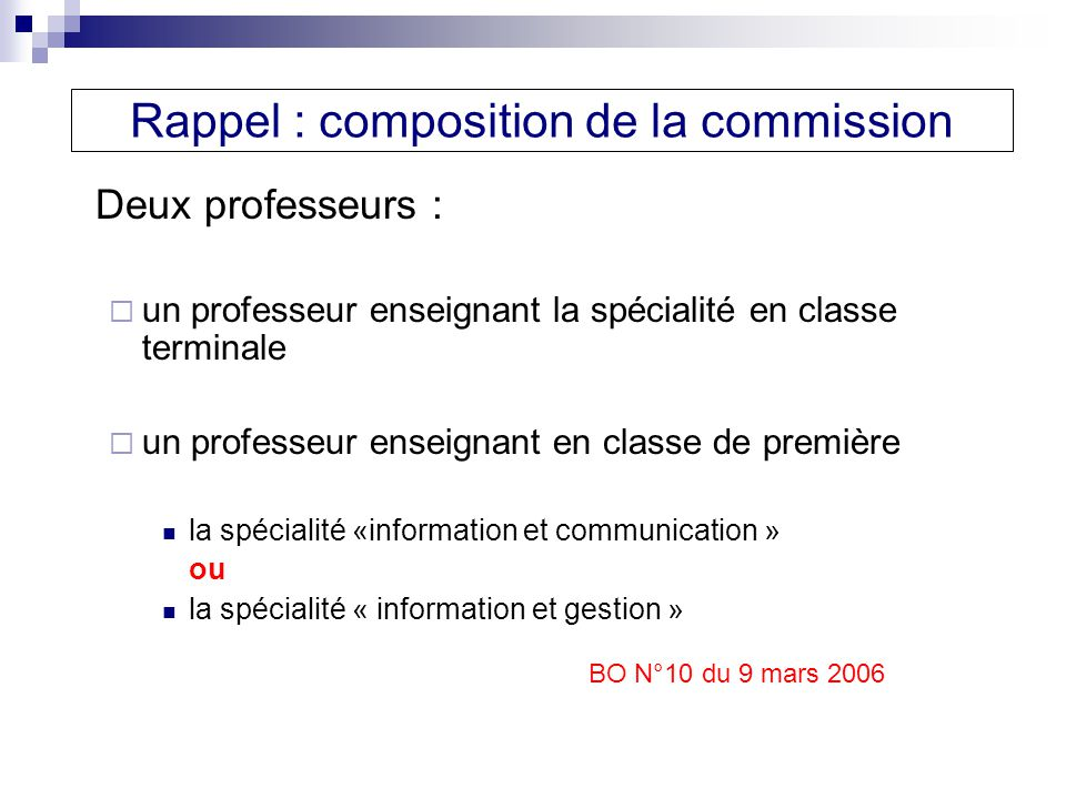 Rappel : composition de la commission