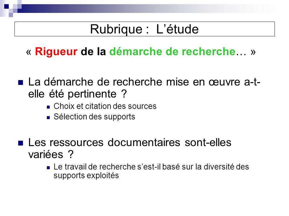 « Rigueur de la démarche de recherche… »