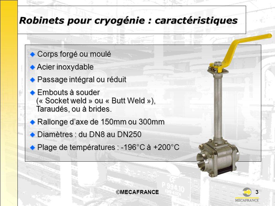 Robinets pour cryogénie : caractéristiques