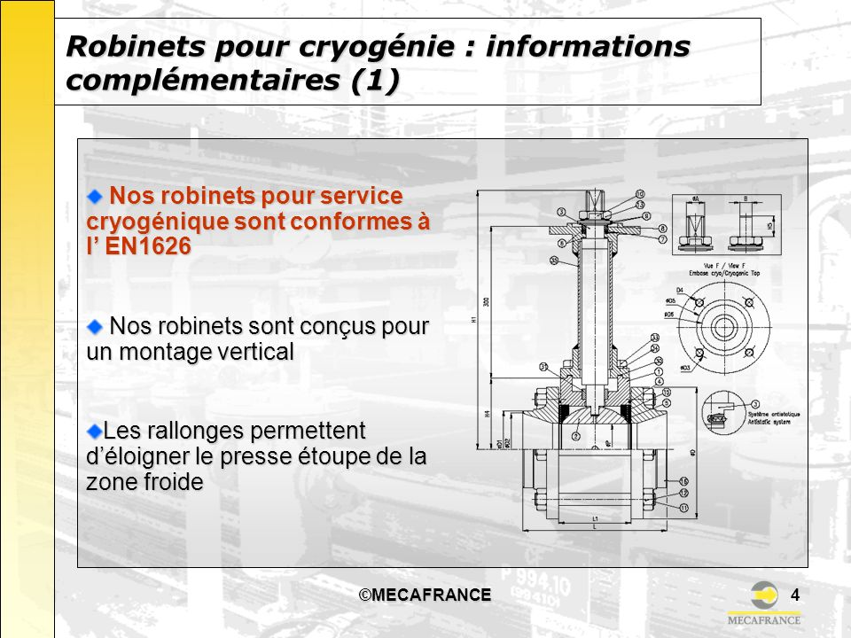 Robinets pour cryogénie : informations complémentaires (1)