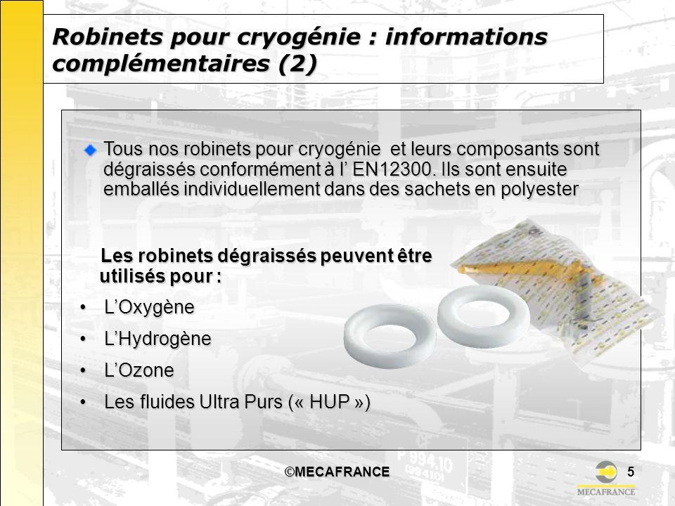 Robinets pour cryogénie : informations complémentaires (2)