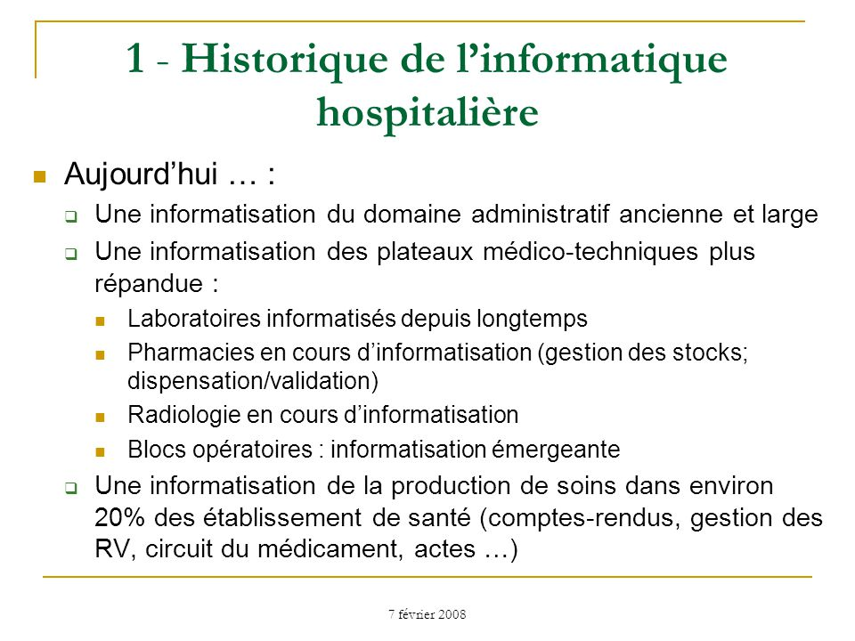 1 - Historique de l'informatique hospitalière