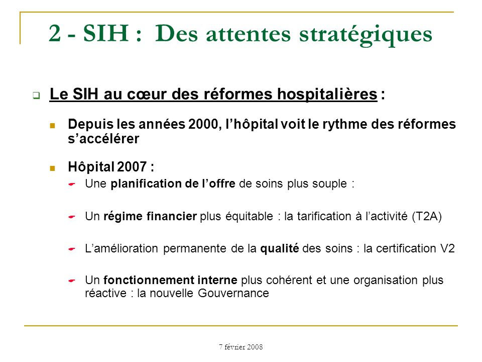 2 - SIH : Des attentes stratégiques