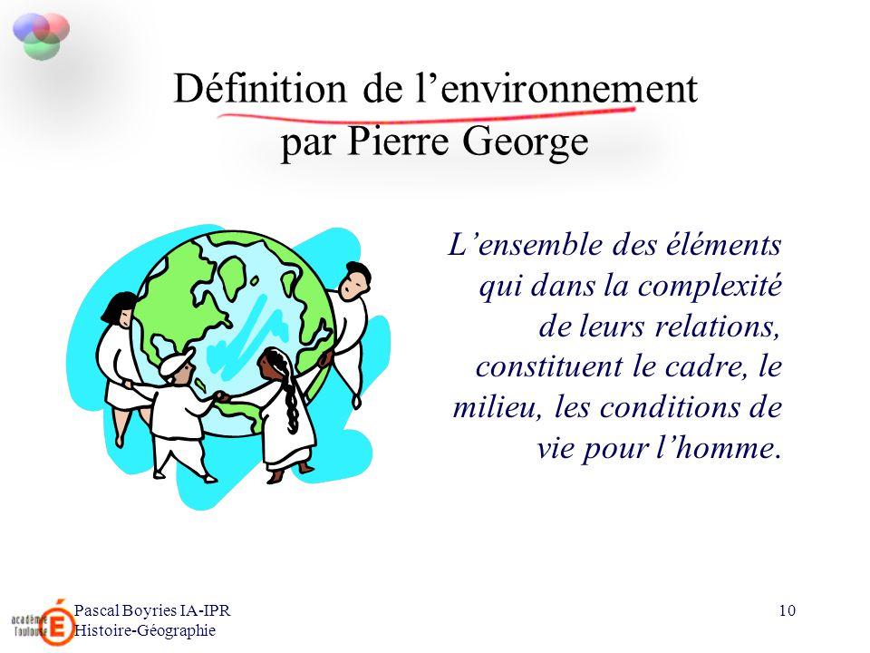 Définition de l'environnement par Pierre George