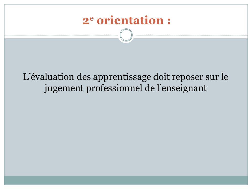 Service de la FP 2e orientation : L'évaluation des apprentissage doit reposer sur le jugement professionnel de l'enseignant.