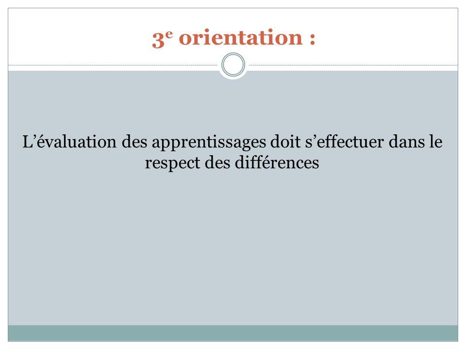 Service de la FP 3e orientation : L'évaluation des apprentissages doit s'effectuer dans le respect des différences.