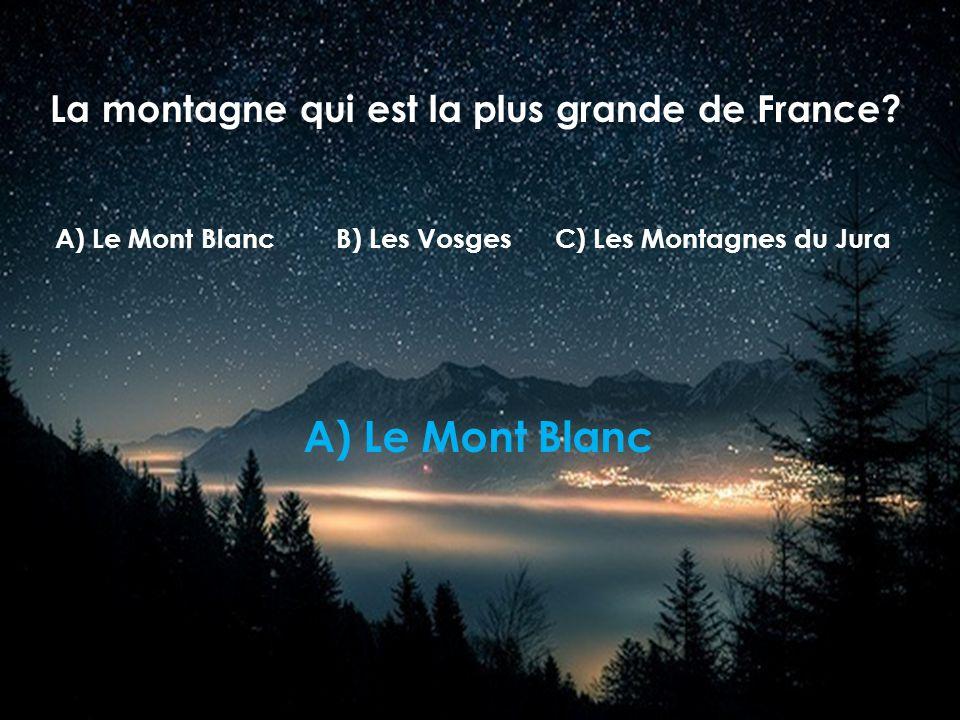 La montagne qui est la plus grande de France