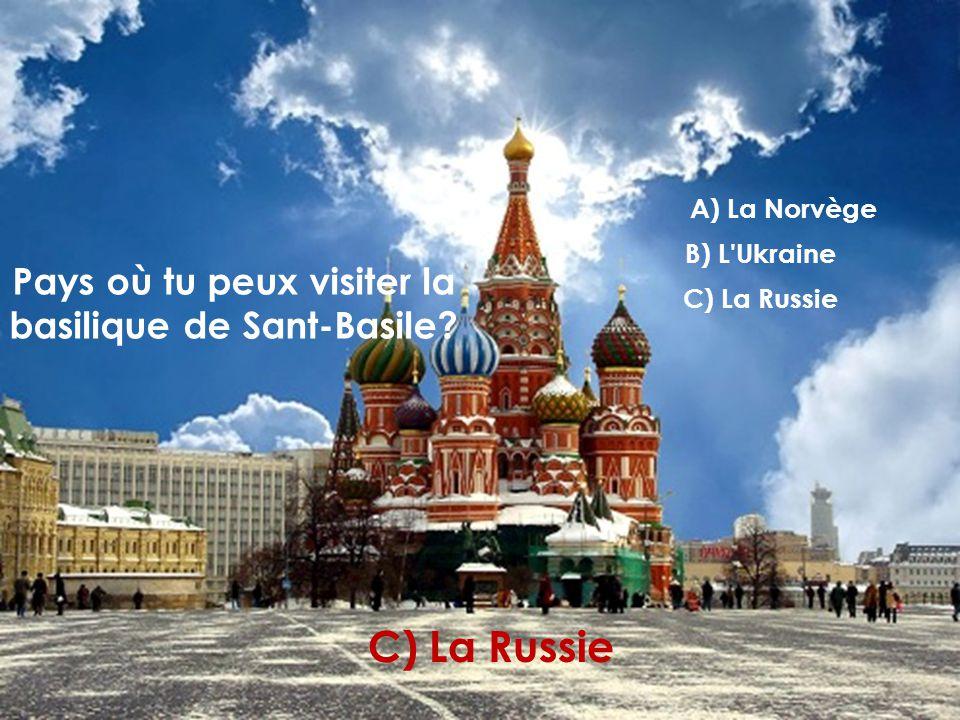 Pays où tu peux visiter la basilique de Sant-Basile