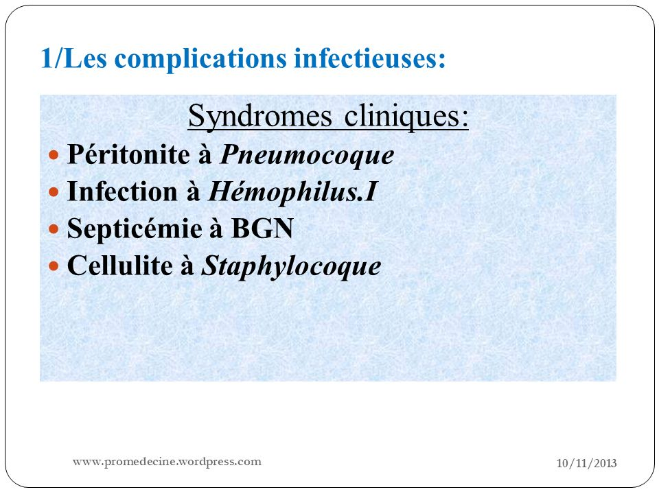 1/Les complications infectieuses: