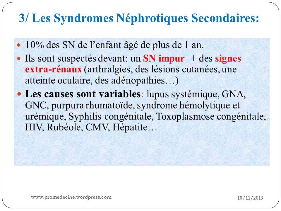 3/ Les Syndromes Néphrotiques Secondaires: