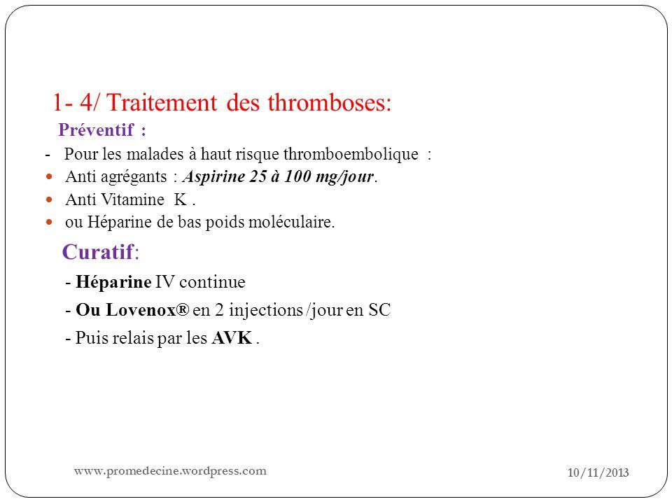 1- 4/ Traitement des thromboses: