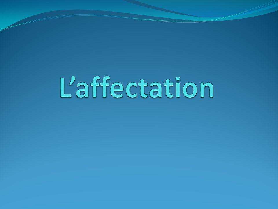 L'affectation