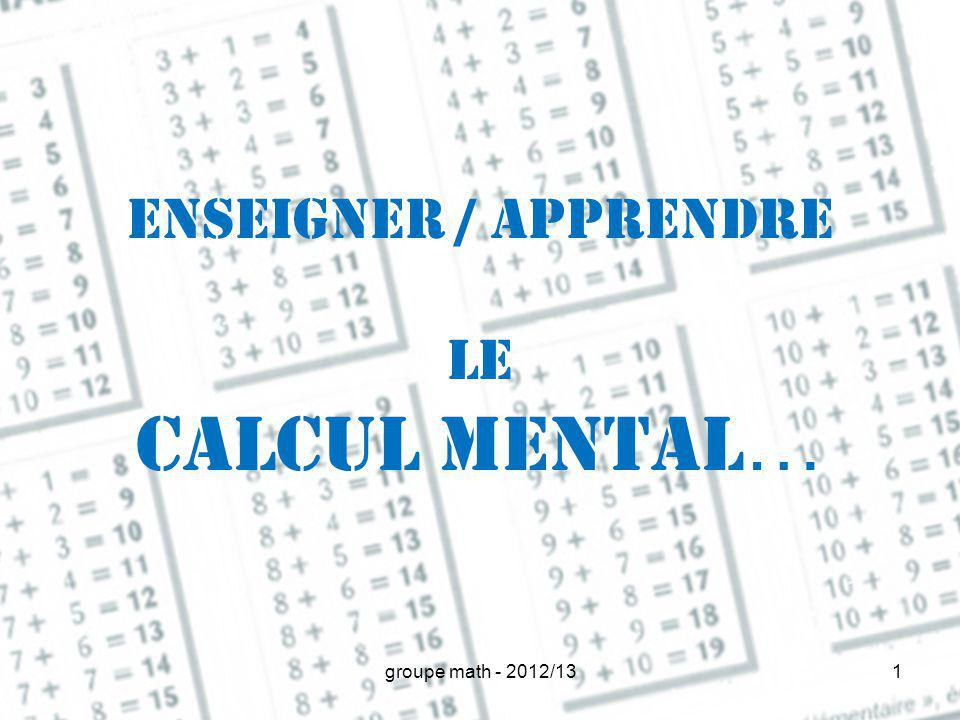 Enseigner / apprendre le calcul mental…