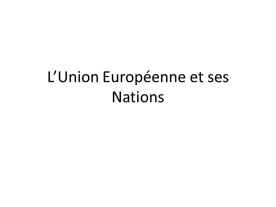 L'Union Européenne et ses Nations