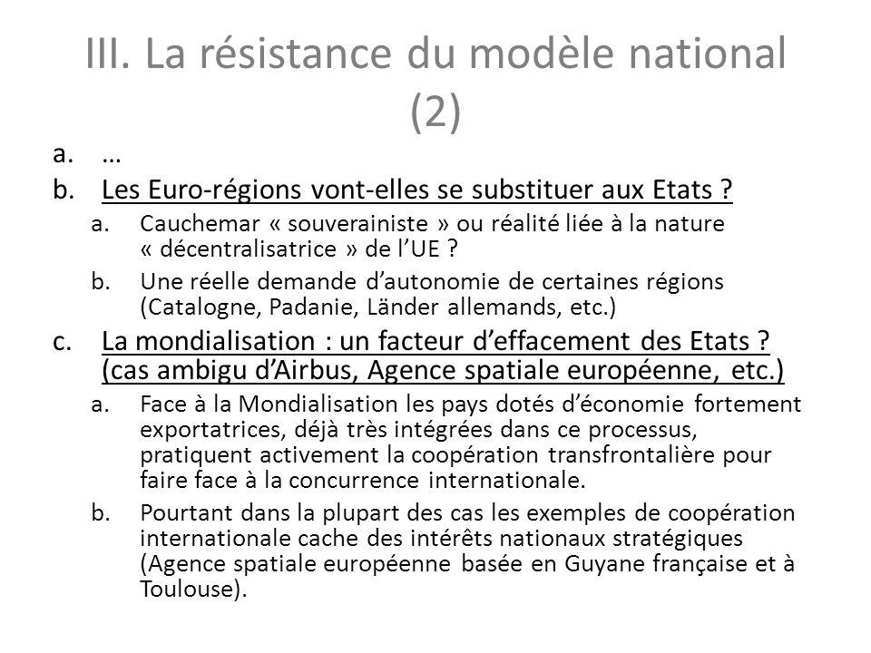 III. La résistance du modèle national (2)