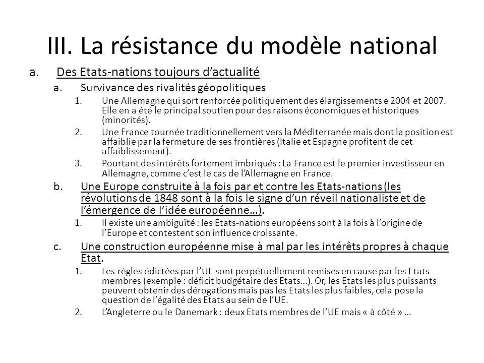 III. La résistance du modèle national