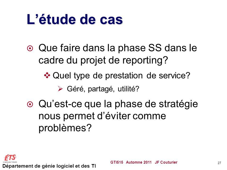 L'étude de cas Que faire dans la phase SS dans le cadre du projet de reporting Quel type de prestation de service