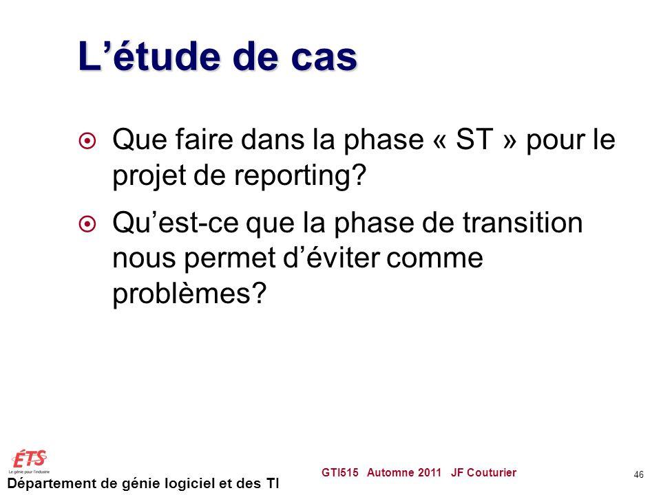 L'étude de cas Que faire dans la phase « ST » pour le projet de reporting
