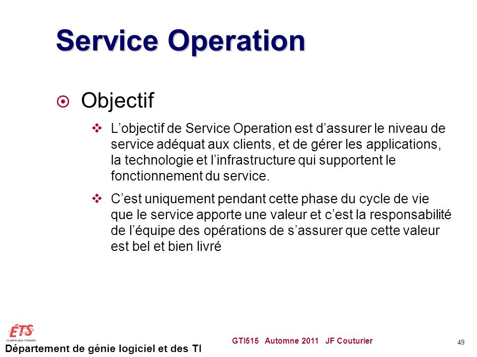 Service Operation Objectif