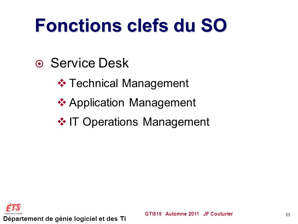 Fonctions clefs du SO Service Desk Technical Management