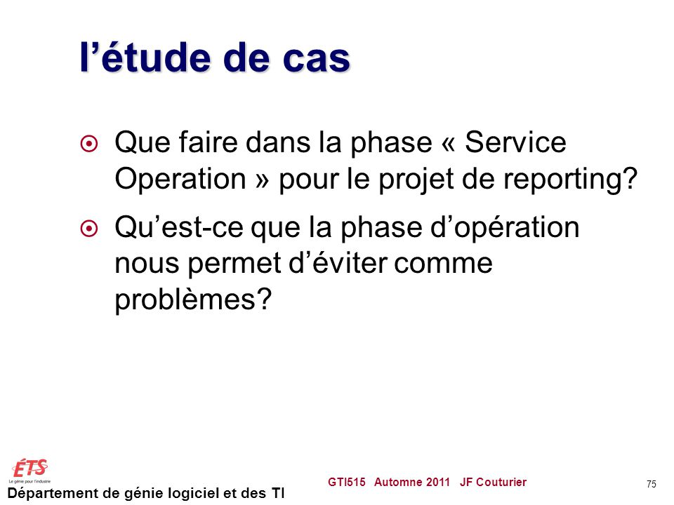l'étude de cas Que faire dans la phase « Service Operation » pour le projet de reporting