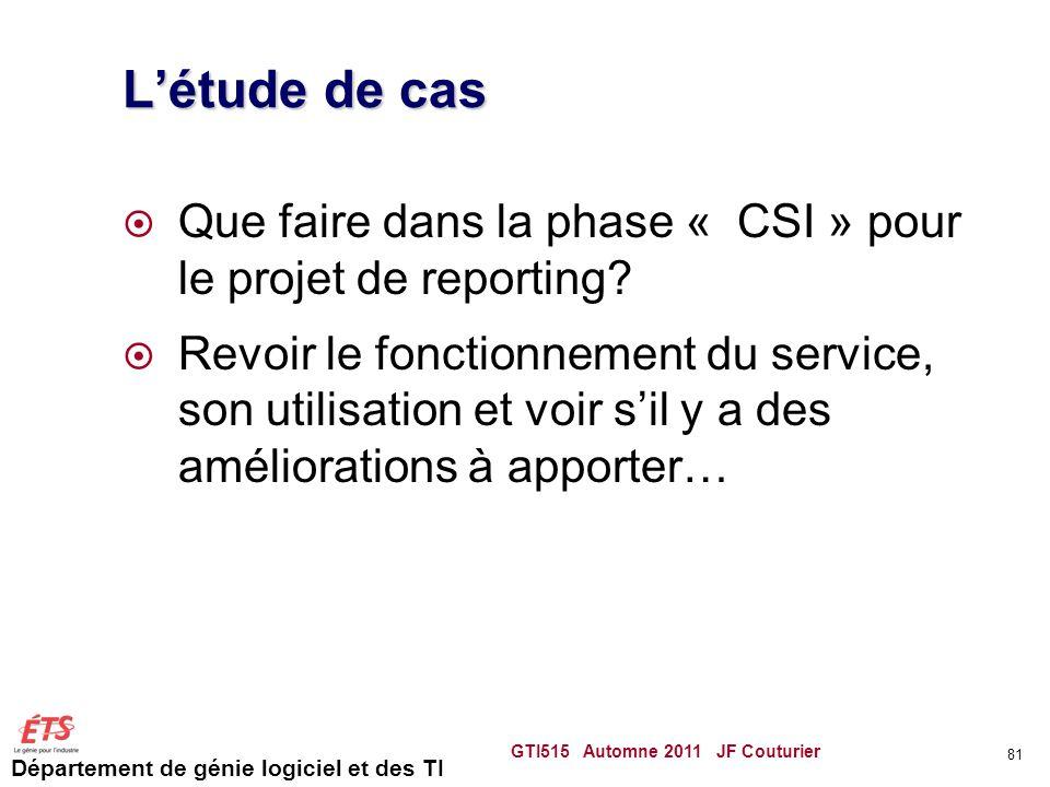 L'étude de cas Que faire dans la phase « CSI » pour le projet de reporting