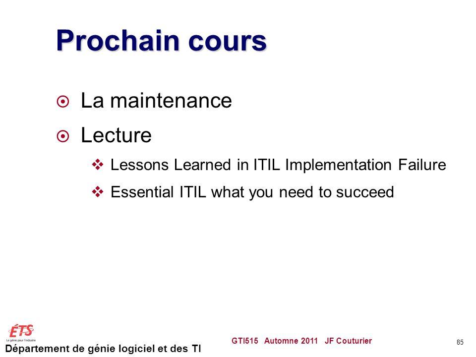 Prochain cours La maintenance Lecture