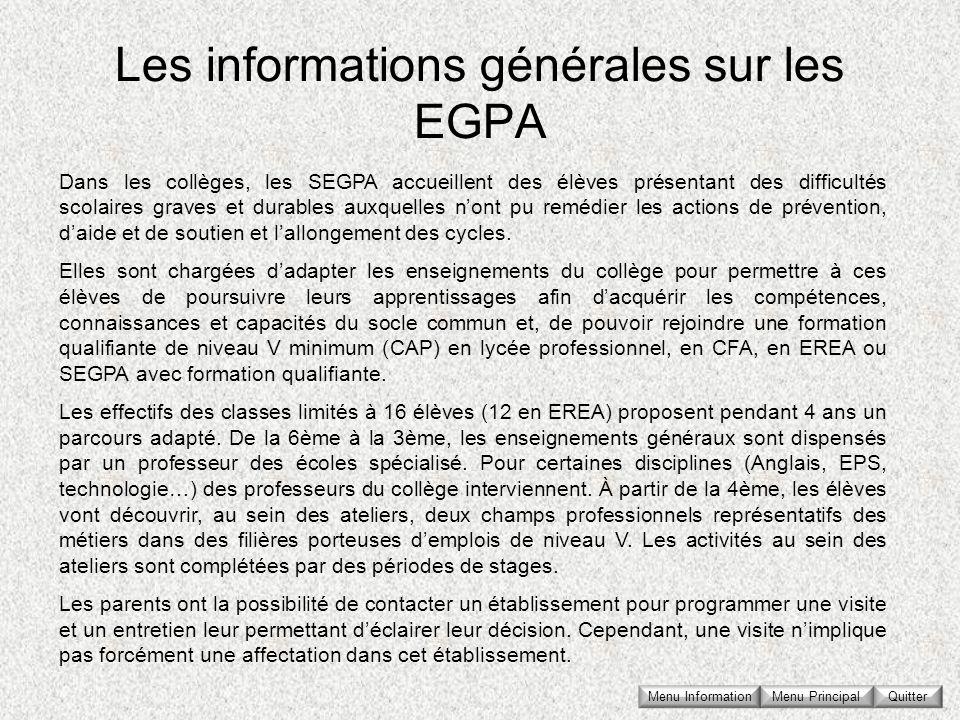 Les informations générales sur les EGPA