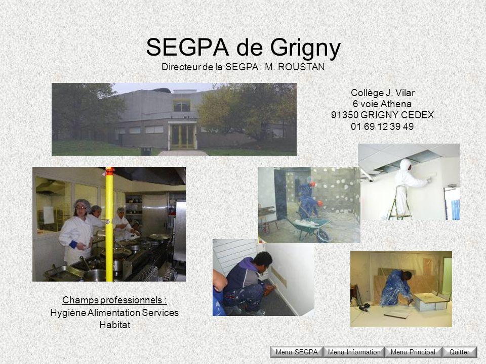 Collège J. Vilar 6 voie Athena 91350 GRIGNY CEDEX 01 69 12 39 49