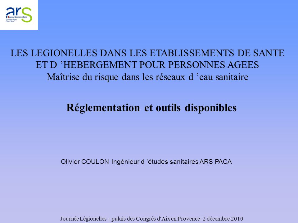 Réglementation et outils disponibles