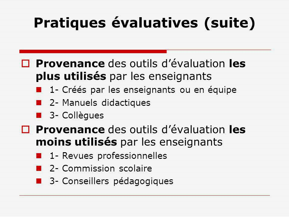 Pratiques évaluatives (suite)