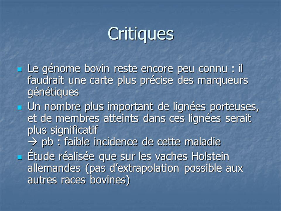 Critiques Le génome bovin reste encore peu connu : il faudrait une carte plus précise des marqueurs génétiques.