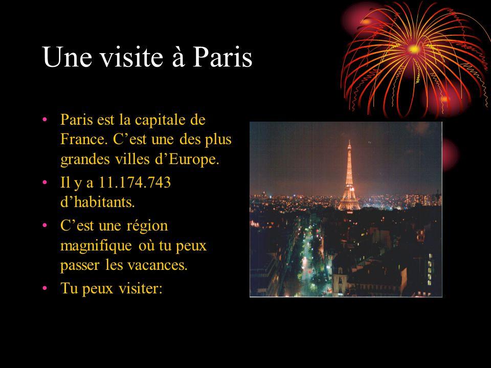 Une visite à Paris Paris est la capitale de France. C'est une des plus grandes villes d'Europe. Il y a 11.174.743 d'habitants.