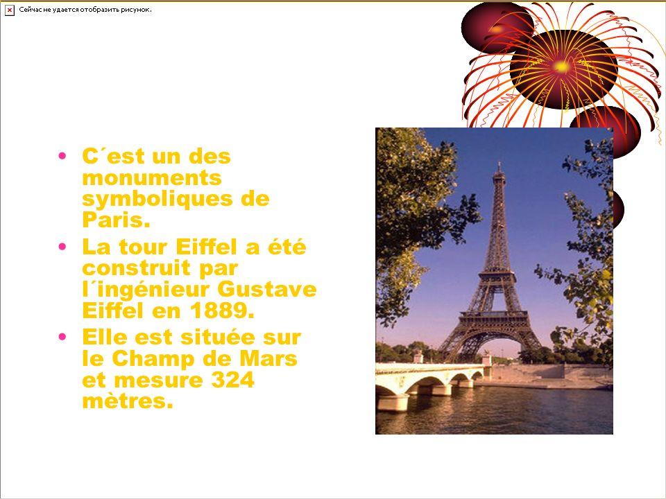 La Tour Eiffel C´est un des monuments symboliques de Paris.