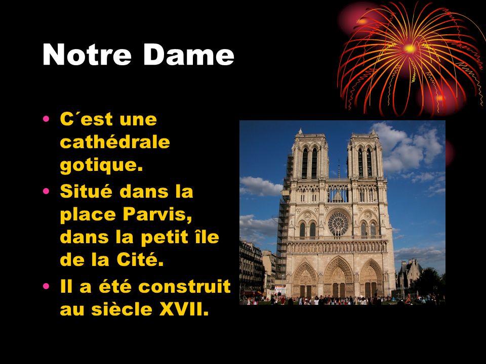 Notre Dame C´est une cathédrale gotique.
