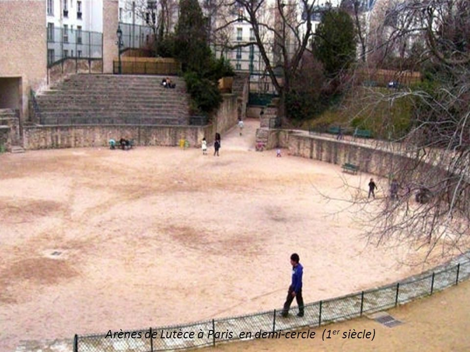 Arènes de Lutèce à Paris en demi-cercle (1er siècle)