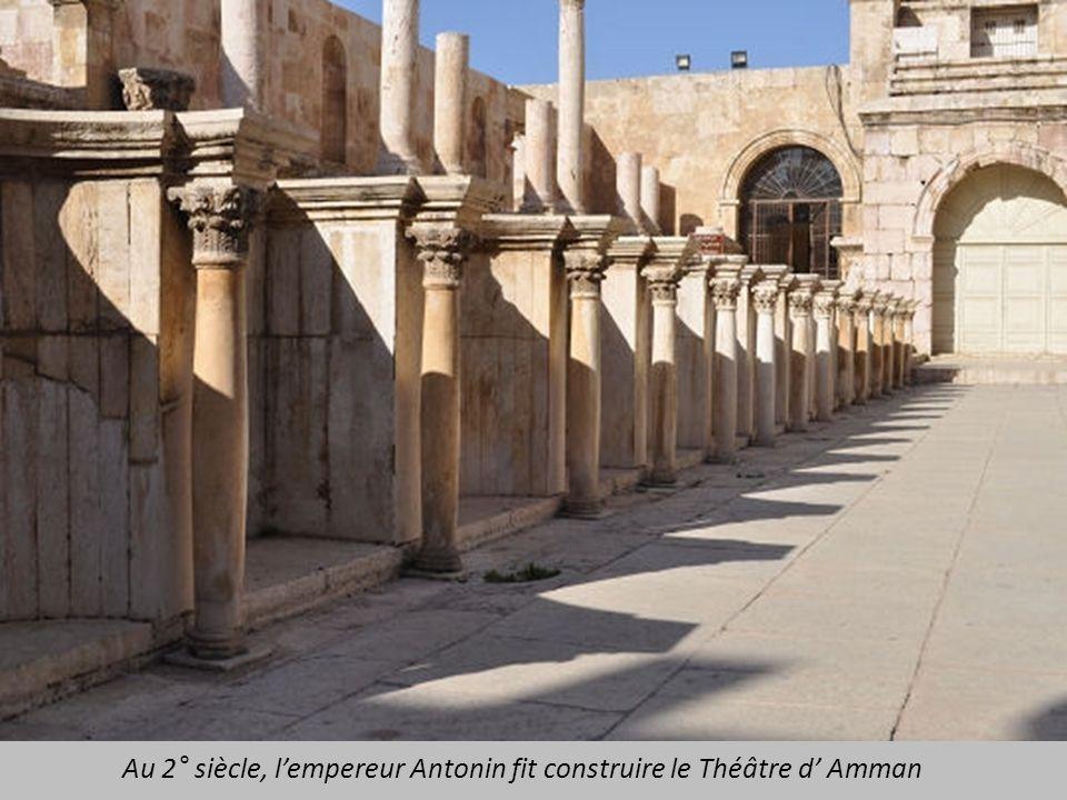 Au 2° siècle, l'empereur Antonin fit construire le Théâtre d' Amman