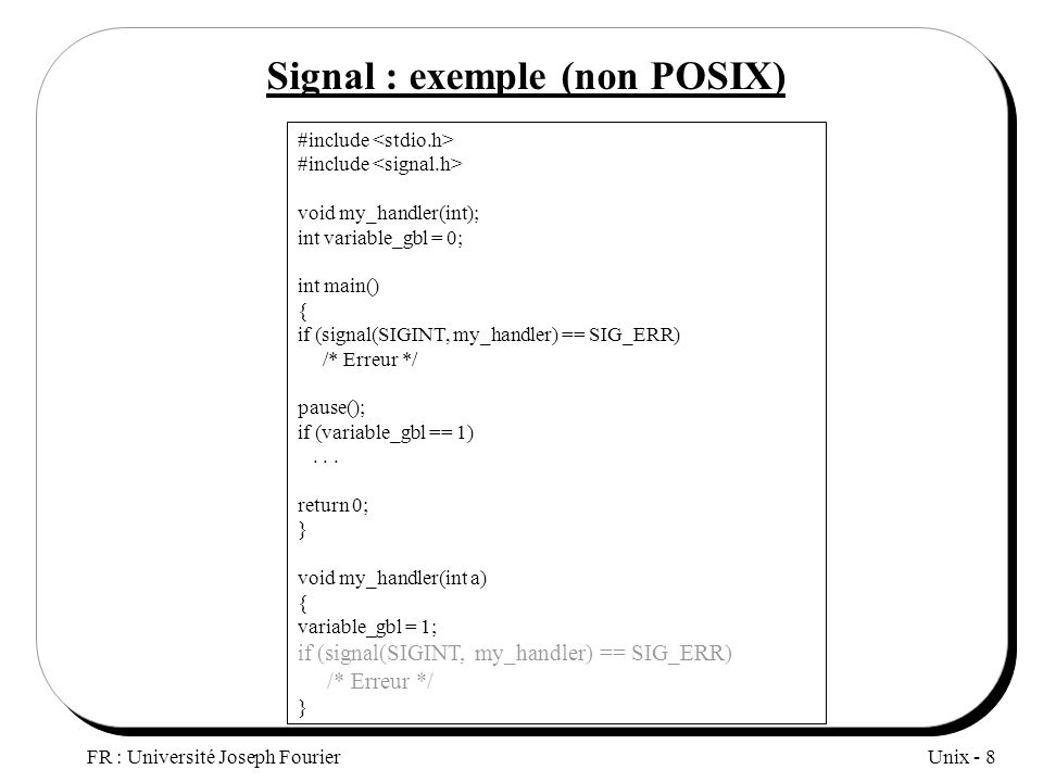 Signal : exemple (non POSIX)