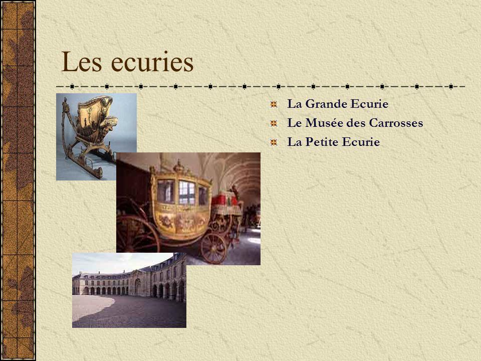 Les ecuries La Grande Ecurie Le Musée des Carrosses La Petite Ecurie