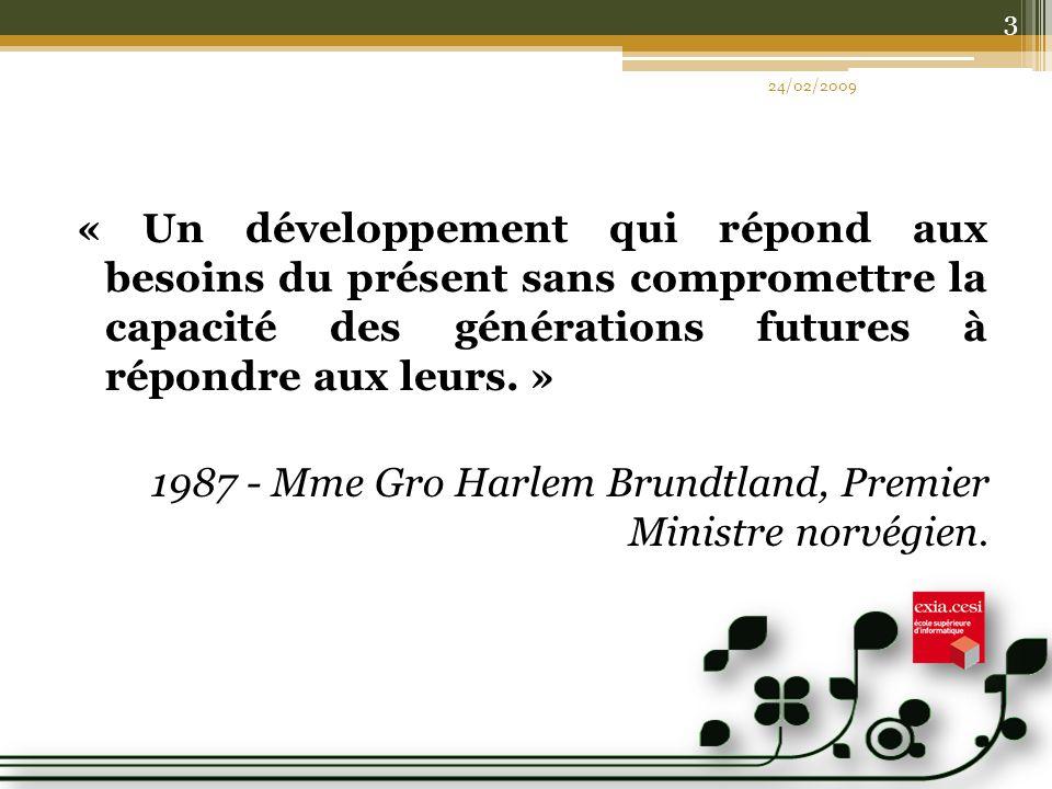 1987 - Mme Gro Harlem Brundtland, Premier Ministre norvégien.