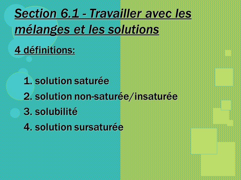 Section 6.1 - Travailler avec les mélanges et les solutions