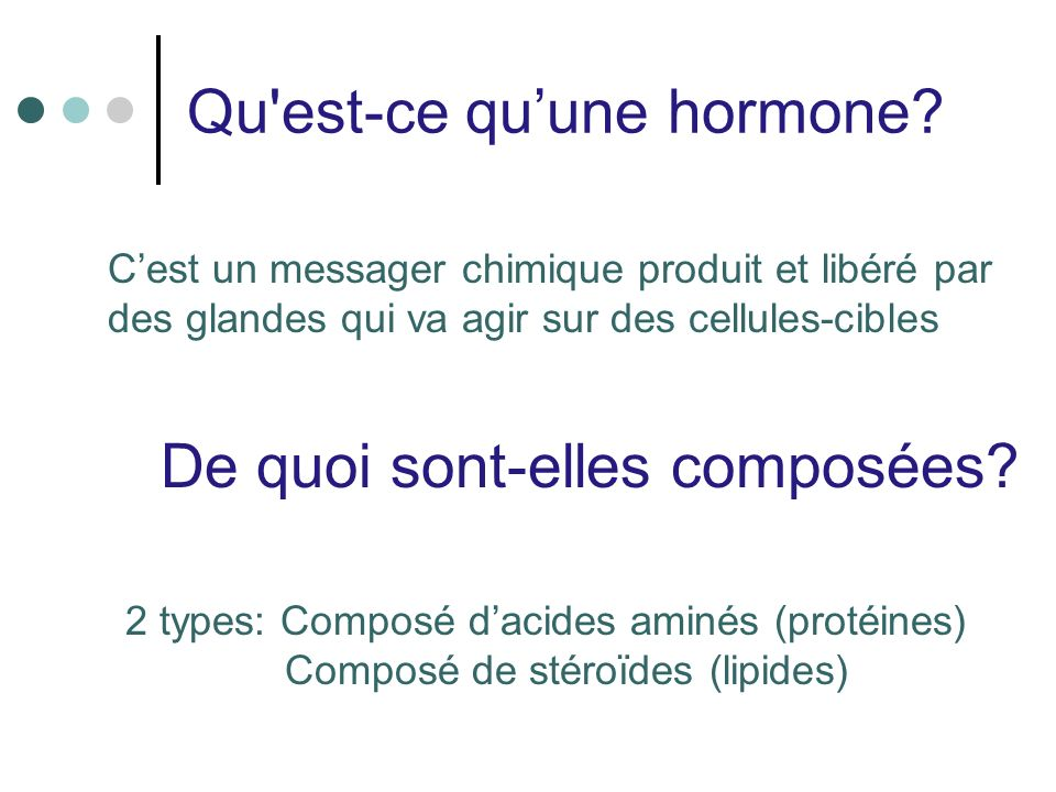 Qu est-ce qu'une hormone