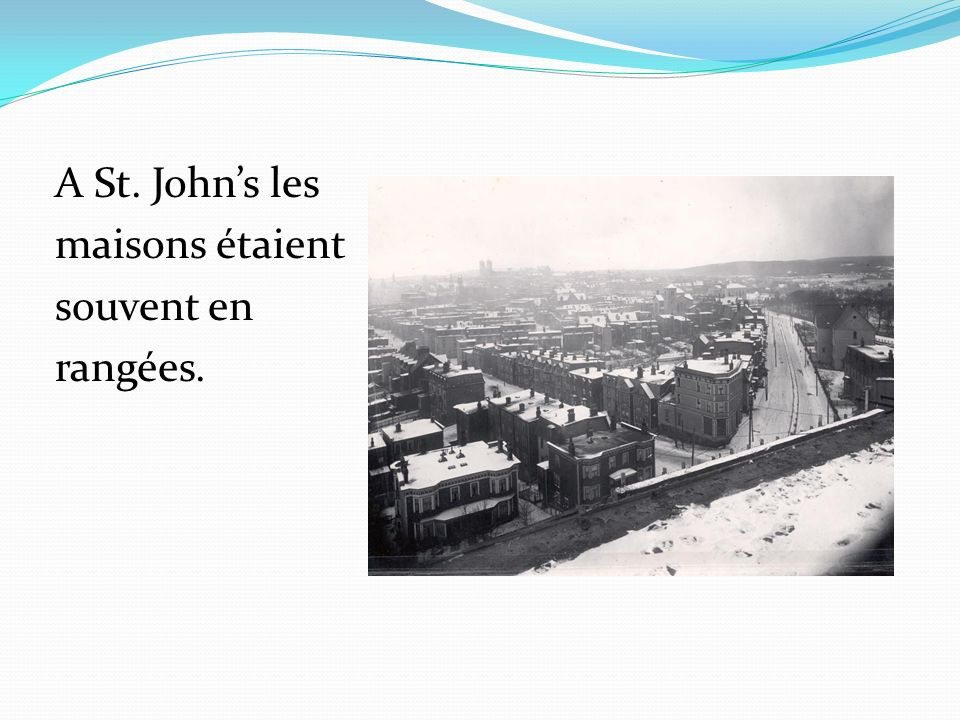A St. John's les maisons étaient souvent en rangées.
