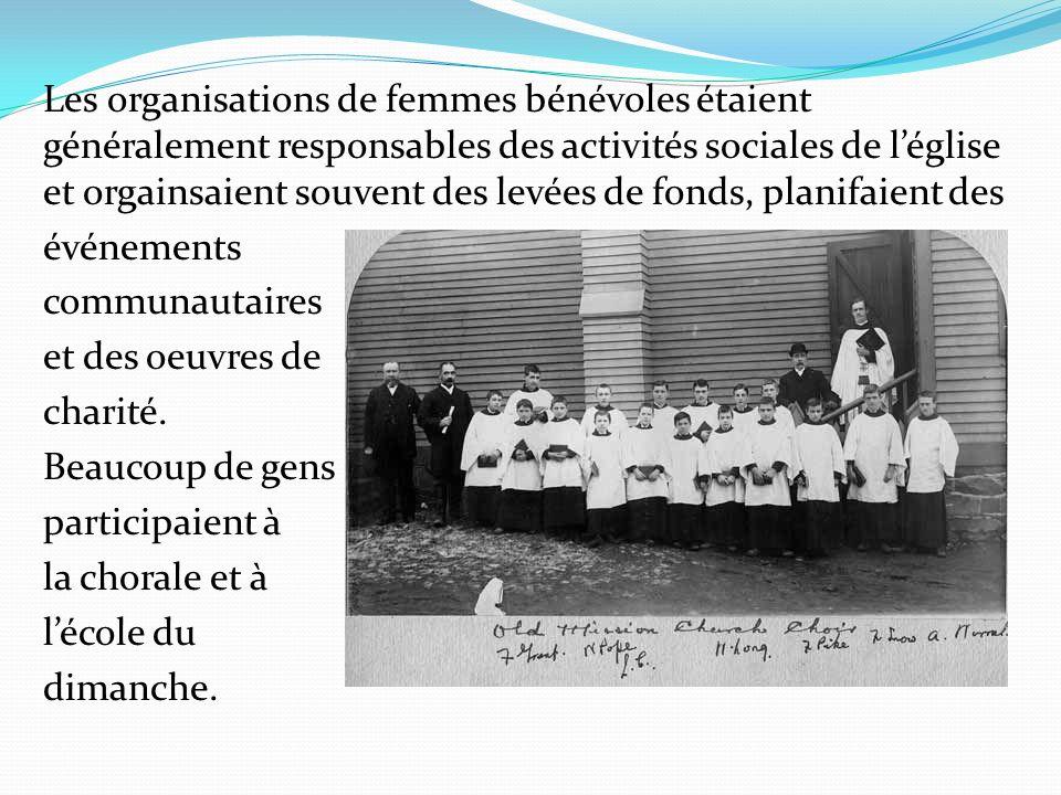 Les organisations de femmes bénévoles étaient généralement responsables des activités sociales de l'église et orgainsaient souvent des levées de fonds, planifaient des événements communautaires et des oeuvres de charité.