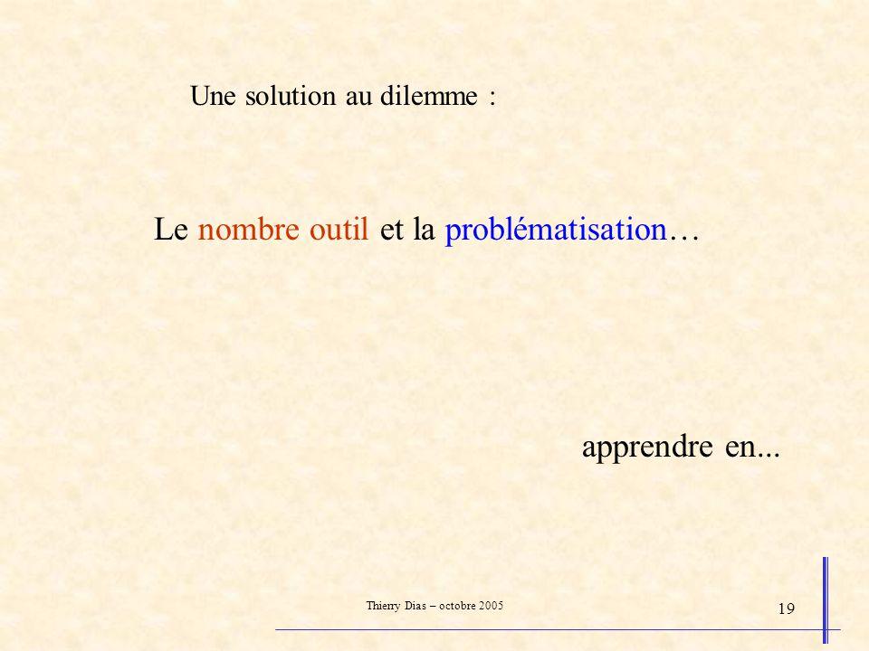 Le nombre outil et la problématisation…