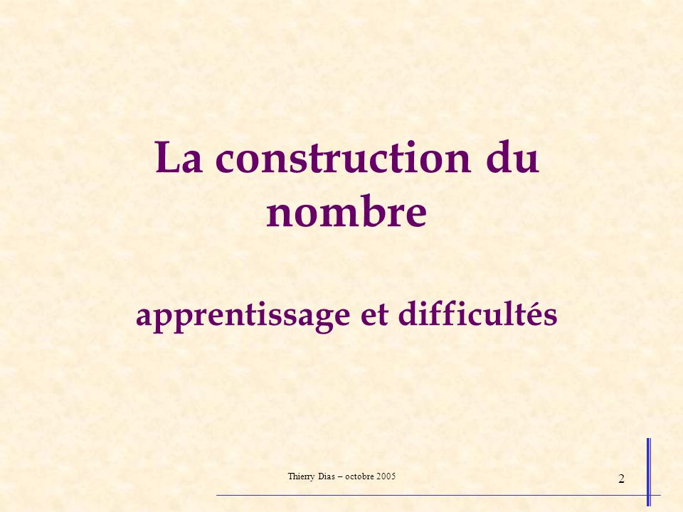 La construction du nombre apprentissage et difficultés