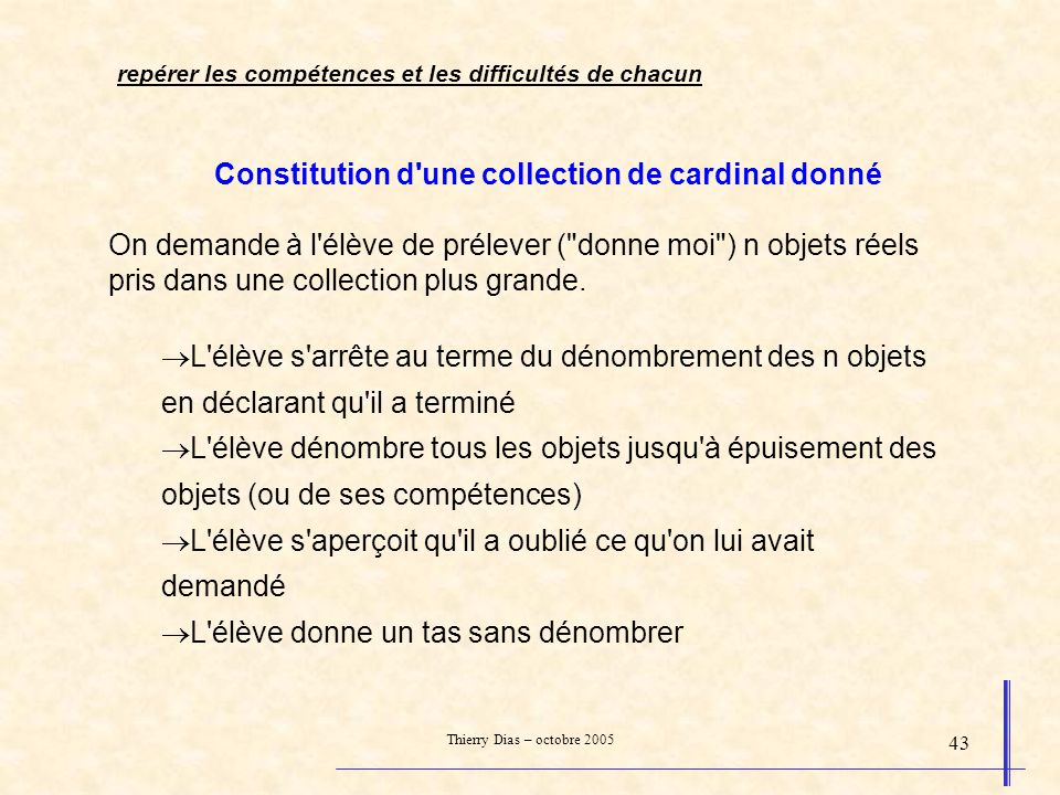 Constitution d une collection de cardinal donné