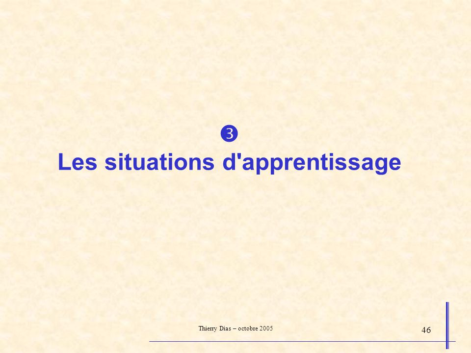  Les situations d apprentissage