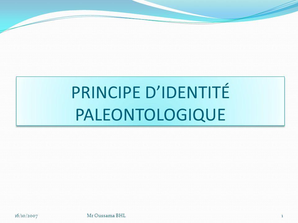 PRINCIPE D'IDENTITÉ PALEONTOLOGIQUE